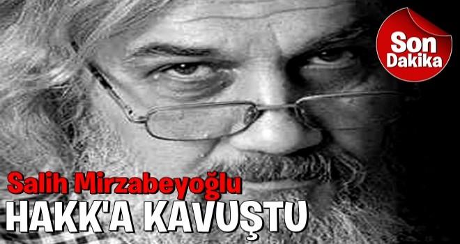 Tedavi gören Salih Mirzabeyoğlu'nun beyin ölümü gerçekleşti