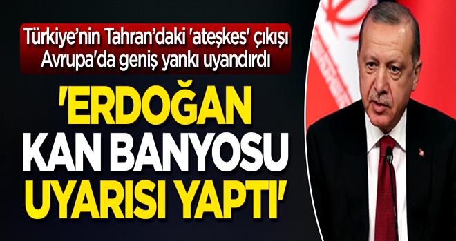 Erdoğan'ın Tahran Zirvesi'ndeki 'ateşkes' çıkışı Avrupa'da geniş yankı uyandırdı