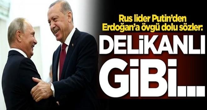 Rus lider Putin'den Başkan Erdoğan'a övgü dolu sözler: Delikanlı gibi...