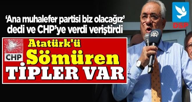 Aksakal CHP'ye verdi veriştirdi: Sabah akşam Atatürk'ü sömüren tipler var