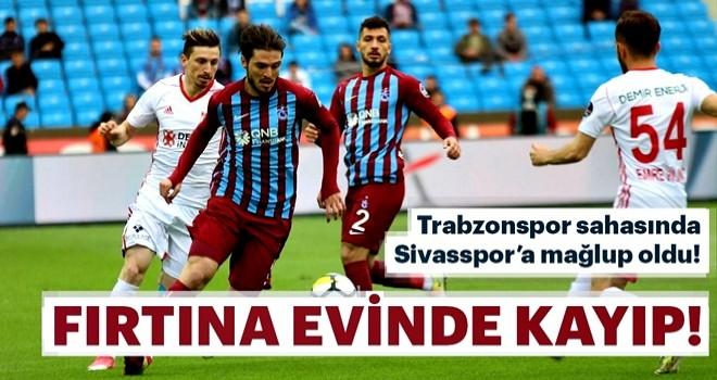 Trabzonspor sahasında Sivasspor'a mağlup oldu