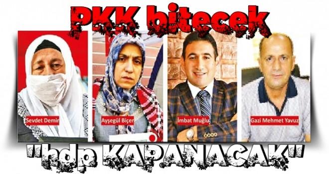 PKK bitecek HDP kapanacak