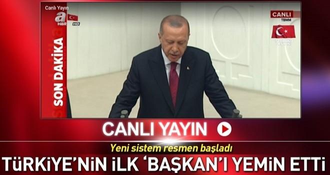Başkan Erdoğan yemin etti!