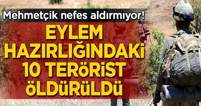 Eylem hazırlığındaki 10 terörist öldürüldü