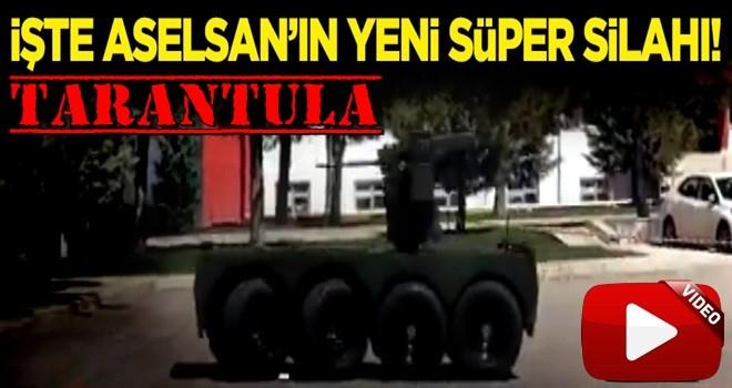 İşte ASELSAN'ın yeni insansız aracı! TARANTULA