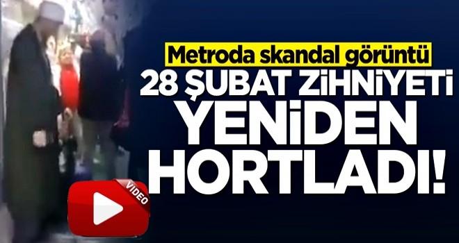 Metroda skandal görüntü! 28 Şubat zihniyeti yeniden sahnede