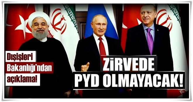 Son Dakika: Türkiye: Zirvede PYD olmayacak!