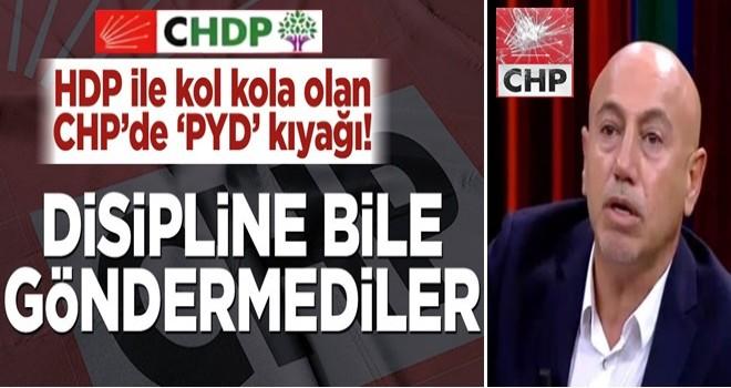 HDP ile kol kola olan CHP'de 'PYD' kıyağı! Disipline bile göndermediler