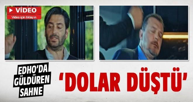 EDHO'ya damga vuran sahne: Dolar düştü