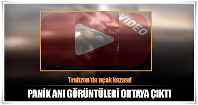 Trabzon'da pistten çıkan uçağın içinde çekilen görüntüler ortaya çıktı