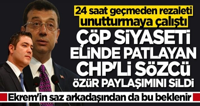 Yalanı elinde patlayan CHP'li İBB Sözcüsü Murat Ongun özür tweetini sildi