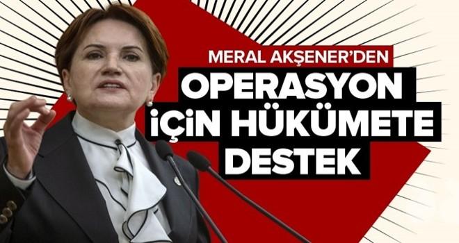 Meral Akşener'den Fırat'ın doğusuna operasyona destek açıklaması .