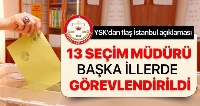 YSK Başkanı'ndan İstanbul seçimleriyle ilgili flaş açıklama!