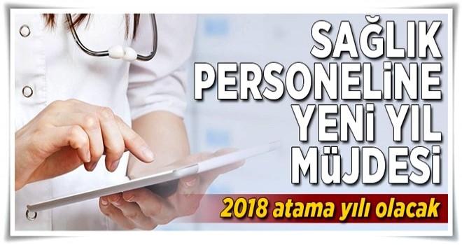 Sağlık personeline 2018 müjdesi .