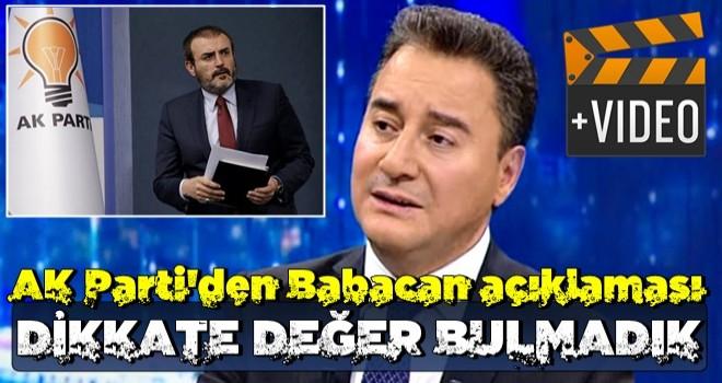 AK Parti'den Ali Babacan açıklaması: Dikkate değer bulmadık