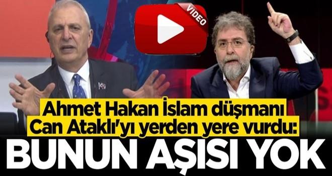 Ahmet Hakan İslam düşmanı Can Ataklı'yı yerden yere vurdu: Bunun aşısı yok