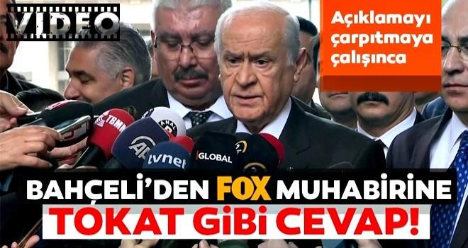 Açıklamayı çarpıtmaya çalışınca... Bahçeli'den Fox muhabirine Tokat gibi cevap!