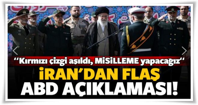 İran'dan flaş 'ABD' açıklaması: Çizgiyi aştılar...