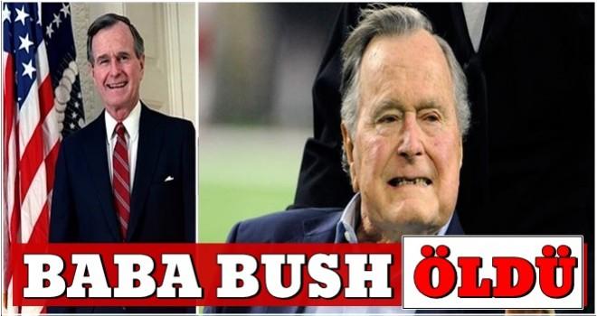 Eski ABD Başkanı H. W. Bush ÖLDÜ..