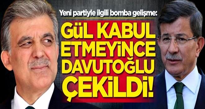 Yeni partiyle ilgili bomba gelişme: Gül kabul etmeyince Davutoğlu çekildi