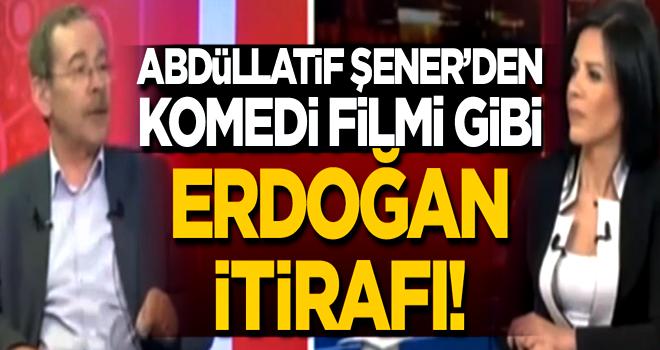 Yine kendini nimetten saydı... Abdüllatif Şener'den komedi filmi gibi 'Erdoğan' itirafı!