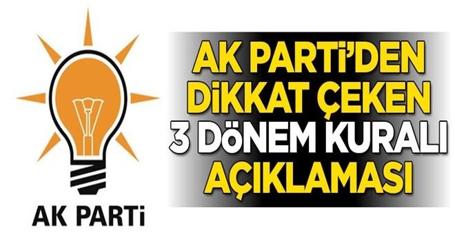 AK Parti'den dikkat çeken '3 dönem kuralı' açıklaması