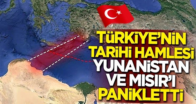 Türkiye'nin tarihi hamlesi Yunanistan ve Mısır'ı panikletti