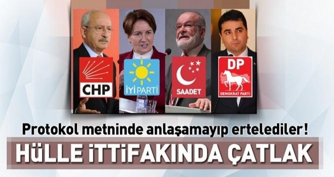 CHP, İYİ Parti, SP ve DP'nin ittifak açıklaması ertelendi