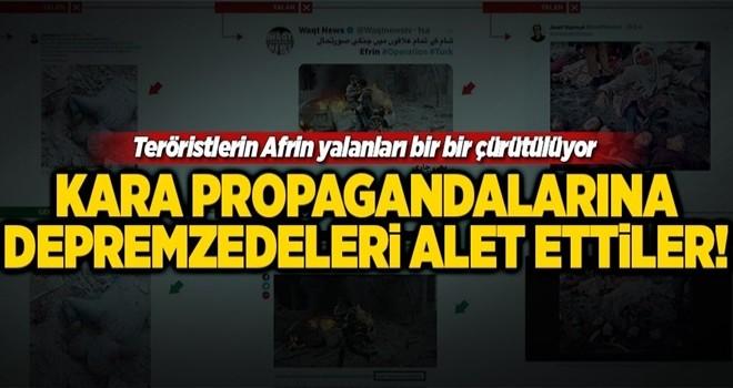 Depremzedeleri Afrin yalanlarına alet ettiler .