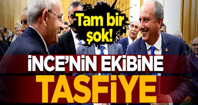 Kılıçdaroğlu'ndan İnce'nin ekibine tasfiye