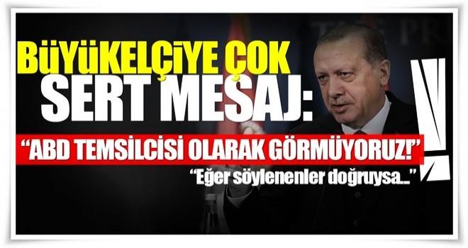 ABD ile vize krizi için Erdoğan'dan sert mesajlar