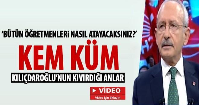 Kılıçdaroğlu'na öğretmen atamaları soruldu