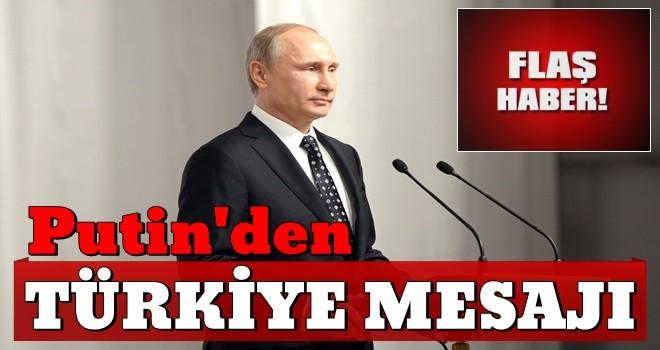 Putin'den flaş Türkiye mesajı!