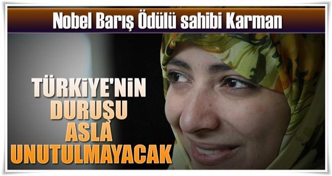 Türkiye'nin duruşu asla unutulmayacak