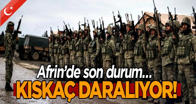 Afrin'de son durum… Kıskaç daralıyor!