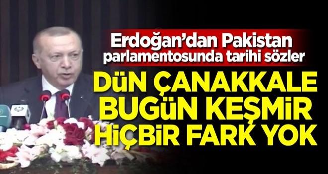 Cumhurbaşkanı Erdoğan'dan Pakistan parlamentosunda tarihi sözler