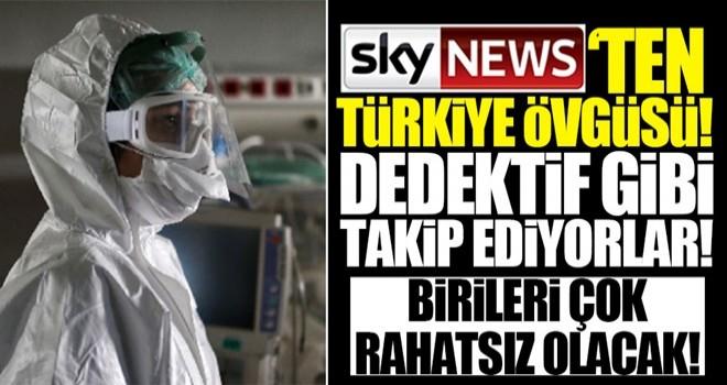 İngiliz Sky News'ten Türkiye'nin Kovid-19'la mücadelesine övgü: Türkler Kovid-19'u dedektif gibi izliyor