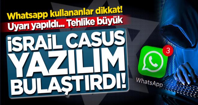 Whatsapp'a aman dikkat! İsrail'in casus yazılımı Android telefonları ele geçiriyor