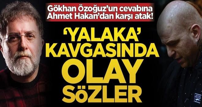 Gökhan Özoğuz'un cevabına Ahmet Hakan'dan karşı atak! 'Yalaka' kavgasında olay sözler