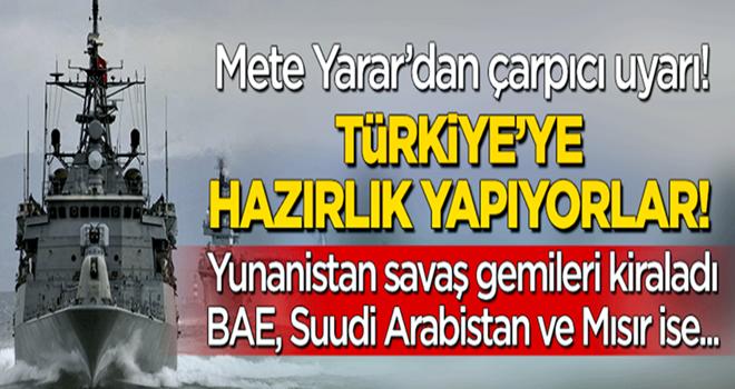 Mete Yarar'dan çarpıcı açıklama: Yunanistan savaş gemisi kiraladı, Türkiye'ye hazırlık yapıyor