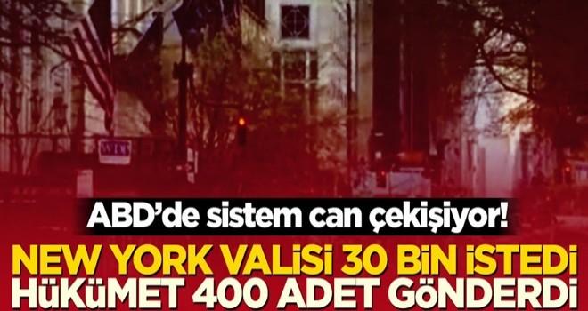 ABD'de sistem can çekişiyor! New York valisi 30 bin istedi, hükümet 400 adet gönderdi