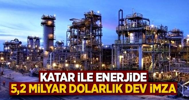 Enerjide 5,2 milyar dolarlık dev imza