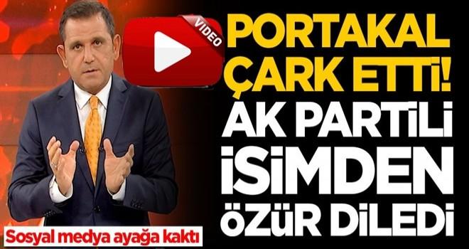 Fatih Portakal çark etti: Benim hatam, kusura bakmayın