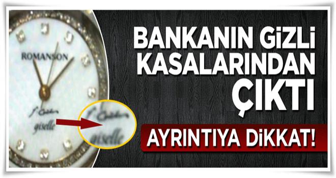 FETÖ bankasındaki kasadan Gülen imzalı saatler çıktı