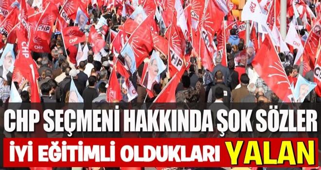 CHP seçmenini kızdıracak sözler!