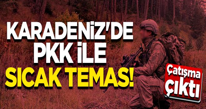 Karadeniz'de teröristlerle sıcak temas! Çatışma çıktı