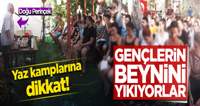 Yaz kamplarında gençlerin beynini Marksist ideolojiyle yıkıyorlar!