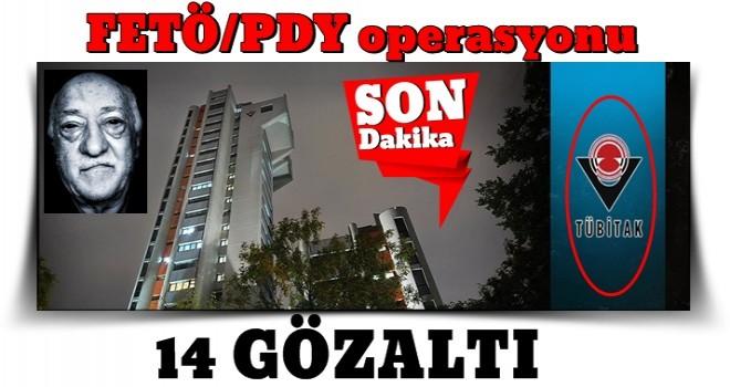 TÜBİTAK'a Kocaeli merkezli FETÖ/PDY operasyonu: 14 gözaltı