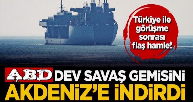 Türkiye ile görüşme sonrası, ABD yüzen üssünü Doğu Akdeniz'e indirdi