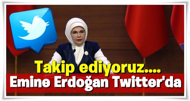 Emine Erdoğan Twitter'da